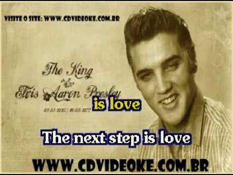 Elvis Presley   Next Step Is Love, The   That's The Way It Is