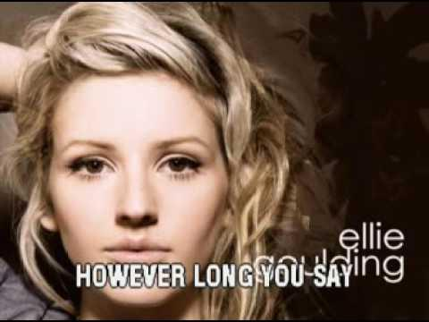 Ellie Goulding   How Long Will I Love You