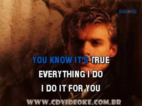 Bryan Adams   Everything I Do, I Do It For You