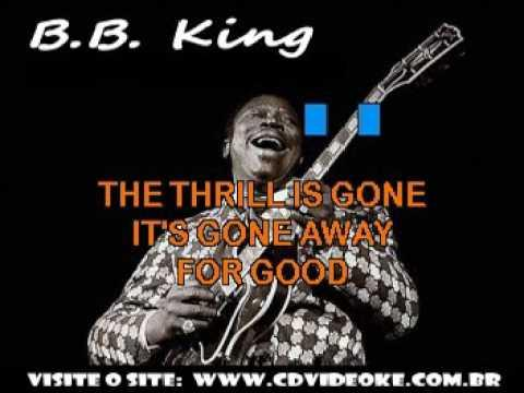 B B  King   Thrill Is Gone, The