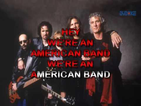 Grand Funk Railroad   We're An American Band