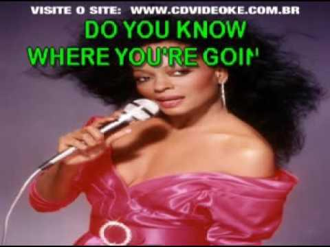 Diana Ross   Do You Know Where You're Going To