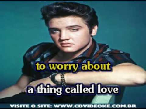 Elvis Presley   A Thing Called Love