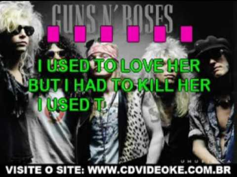 Guns N' Roses   I Used To Love Her