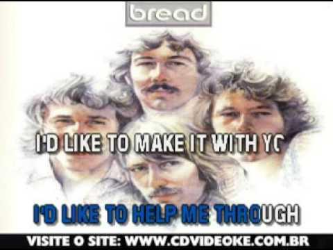 Bread   Make It With You