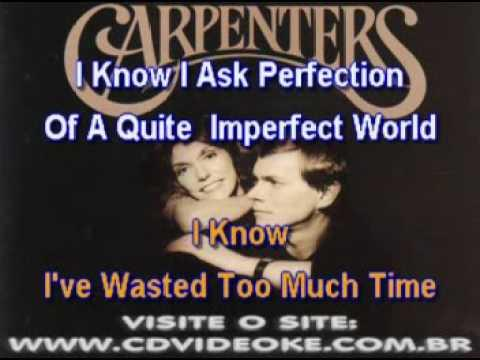 Carpenters, The   I Need To Be In Love